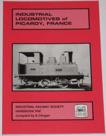 Industrial Locomotives of Picardy, France, by K. Clingan